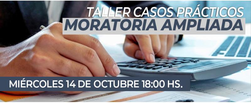 MORATORIA AMPLIADA TALLER DE CASOS PRÁCTICOS