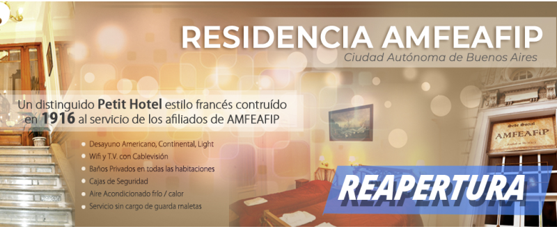 REAPERTURA DE LA RESIDENCIA AMFEAFIP